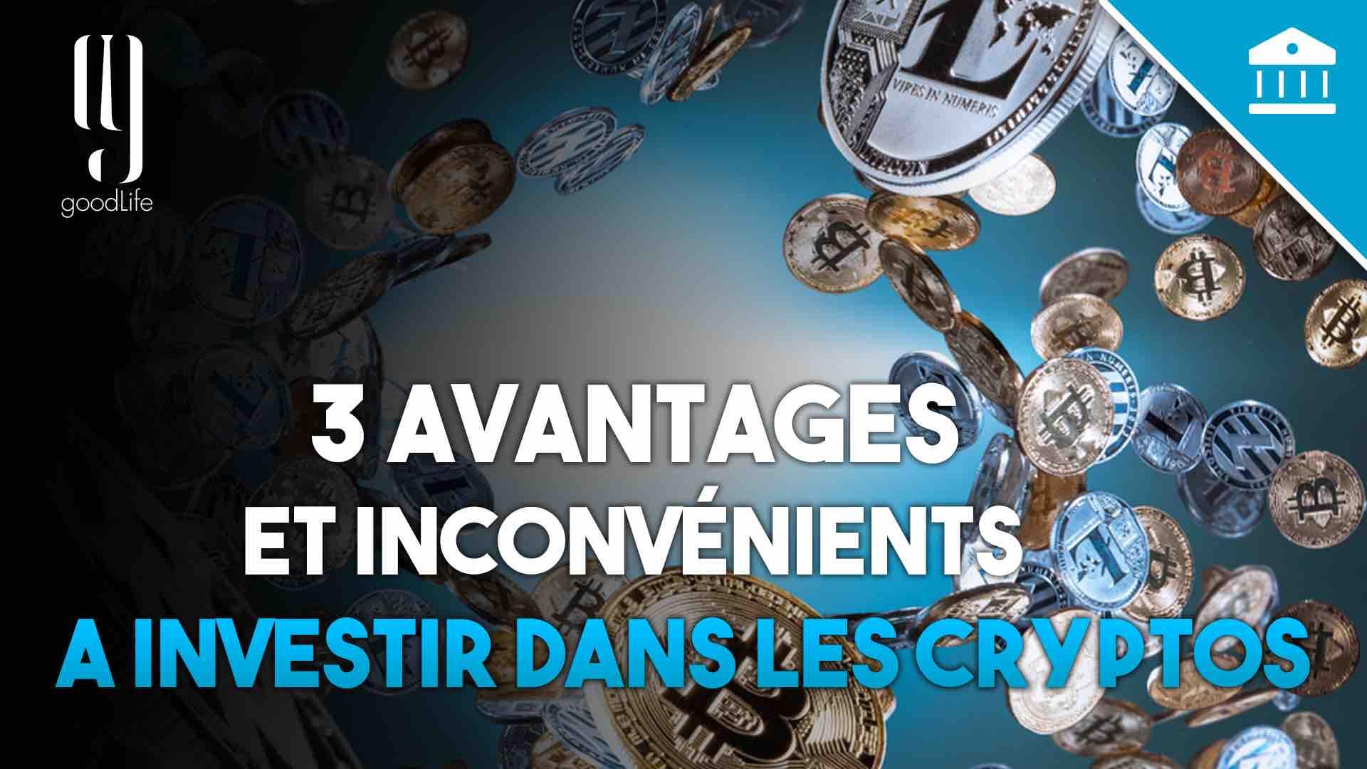 avantages et inconvénients investir dans les cryptos